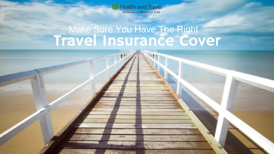 Health & Travel Insurance Blog Make Sure You Have The Right Travel Insurance
