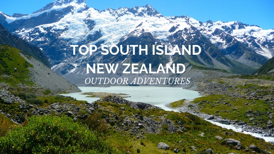 south island adventures health and travel insurance blog
